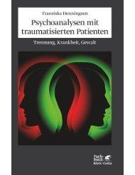 Leseprobe zum Titel: Psychoanalysen mit traumatisierten Patienten