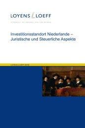 Investitionsstandort Niederlande – Juristische und ... - Loyens & Loeff