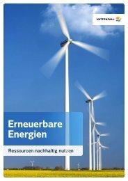 Erneuerbare Energien - Ressourcen nachhaltig nutzen - Vattenfall