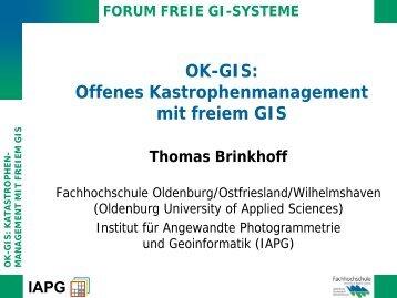 OK-GIS: Raum, Zeit und Mobilität im Katastrophenmanagement - IAPG