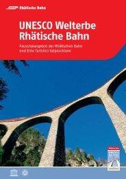 UNESCO Welterbe Rhätische Bahn - Stiftung generationplus