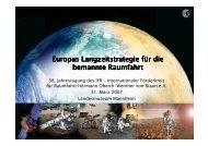 Vortrag als pdf (11.1MB) - Internationaler Förderkreis für Raumfahrt