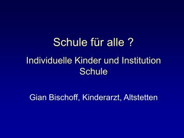 Schule für alle ? - Kinderpraxis Altstetten