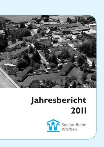 Jahresbericht 2011 - Seelandheim Worben