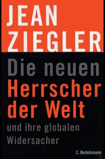 Jean Ziegler, Die neuen Herrscher der Welt