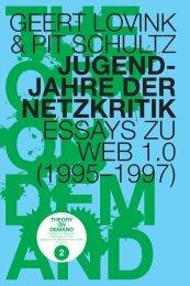 Jugendjahre der Netzkritik. Essays zu Web 1.0 - Institute of Network ...