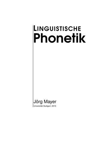 Linguistische Phonetik - Institut für Maschinelle Sprachverarbeitung ...