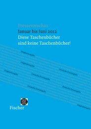 Taschenbuchvorschau Januar-Juni 2012 - S. Fischer Verlag