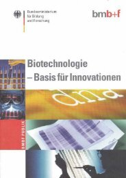 Biotechnologie - Basis für Innovationen - VBio