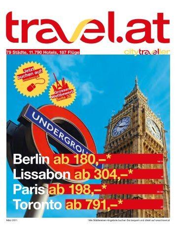 Berlin ab 180,–* Lissabon ab 304,–* Paris ab 198,–* Toronto ab 791 ...