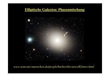 Elliptische Galaxien: Phasenmischung