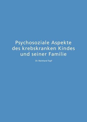 Psychosoziale Aspekte des krebskranken Kindes und seiner Familie