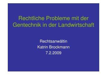 Vortrag_Katrin Brockmann_Rechtliche Probleme - Gentechnikfreie ...