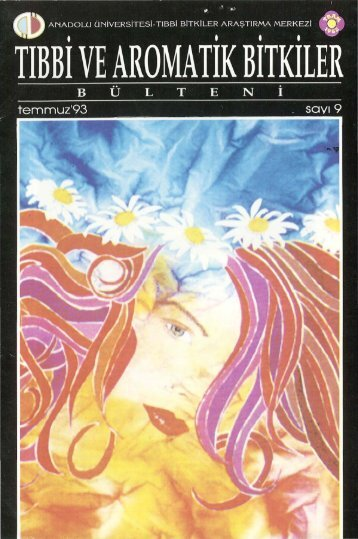 Tıbbi ve Aromatik Bitkiler Bülteni Sayı 9 (Temmuz 1993)
