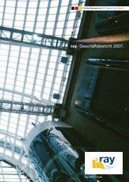 ray. Geschäftsbericht 2007.