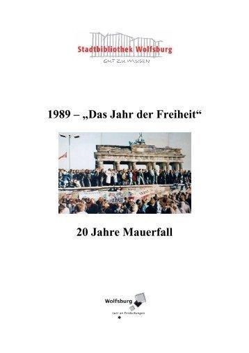 Zwanzig Jahre Mauerfall - Wolfsburg