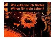 2007-10-28 Wie erkenne ich Gottes Willen für ... - JuGo-Besigheim
