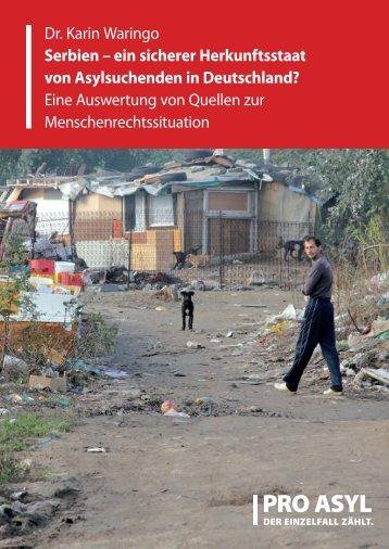 Dr. Karin Waringo Serbien – ein sicherer Herkunftsstaat ... - Pro Asyl