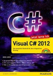 Jetzt lerne ich Visual C# 2012 *ISBN 978-3-8272 ... - Die Onleihe