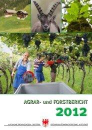 Agrar und Forstbericht 2012 - Provincia Autonoma di Bolzano