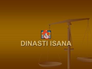 DINASTI ISANA - Direktori File UPI