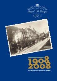 100 Jahre Hotel Royal-St. Georges in Interlaken