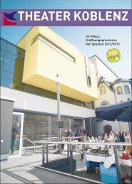 Eröffnungspremieren der Spielzeit 2012/2013 - Theater Koblenz