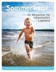 Ihr Wegweiser für Västerbotten Lappland - Swedeninfo