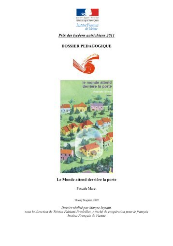 Dossier pédagogique Le Monde attend derrière la porte