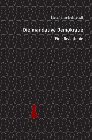 das Buch als PDF-Datei (ca. 1.6 MB) - Mandative Demokratie