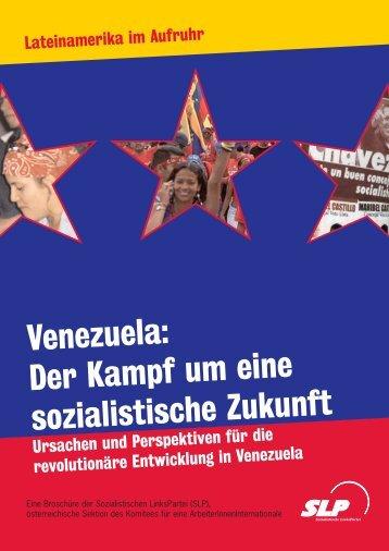Venezuela: Der Kampf um eine sozialistische Zukunft - SLP