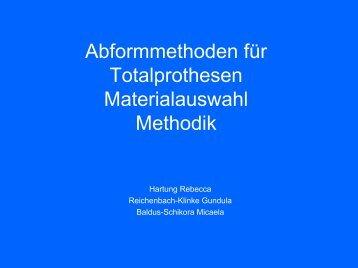 Abformmethoden für Totalprothesen Materialauswahl Methodik