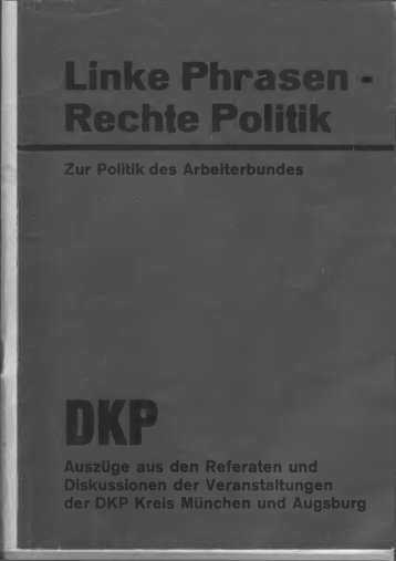 Linke Phrasen Rechte Politik - DKP München