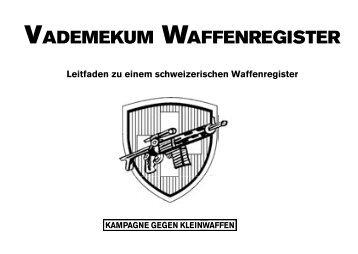 Vademekum Waffenregister - Schweizerischer Friedensrat