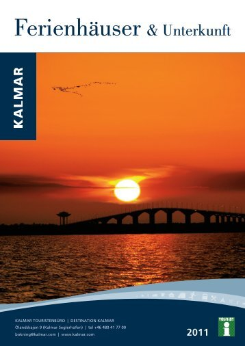 Ferienhäuser und Unterkunft 2011 - Kalmar