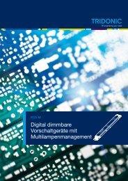 Digital dimmbare Vorschaltgeräte mit Multilampenmanagement