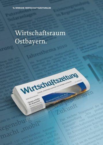 Wirtschaftsraum Ostbayern. - Wirtschaftszeitung