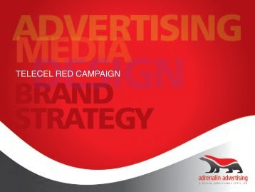 TELECEL RED CAMPAIGN!
