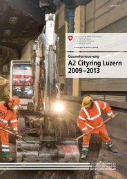 A2 Cityring Luzern 2009–2013 - Luzerner Polizei - Kanton Luzern