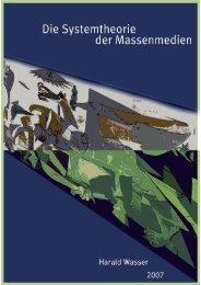 Harald Wasser Die Systemtheorie der Massenmedien Luhmann ...