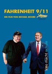 Michael Moore Fahrenheit 9/11 - Kino macht Schule