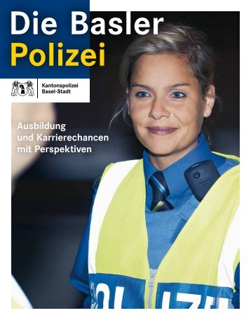 Ausbildung und Karrierechancen mit Perspektiven - Kantonspolizei ...