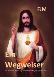 Ein Wegweiser - Br.Thomas-Apostolats