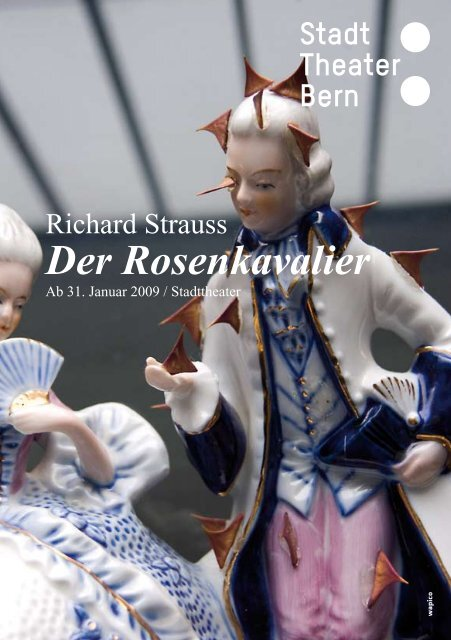 Der Rosenkavalier - Konzert Theater Bern