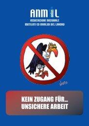 KEIN ZUGANG FÜR… UNSICHERE ARBEIT - Anmil