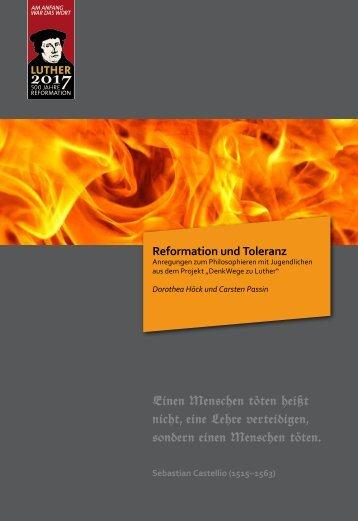 Reformation und Toleranz - DenkWege zu Luther