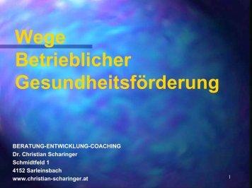 Wege Betrieblicher Gesundheitsförderung - Christian Scharinger ...