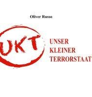 UNSER KLEINER TERRORSTAAT - Schreibzelle.de