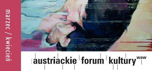 program Marzec - Kwiecień 2008 - Austriackie Forum Kultury