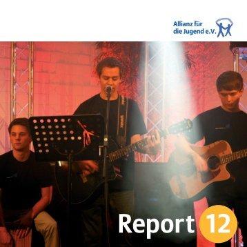 Report 2012 zum Download - Allianz für die Jugend eV